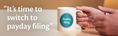 Payday filing compulsory from April 1